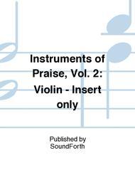 Instruments of Praise, Vol. 2: Violin - Insert only
