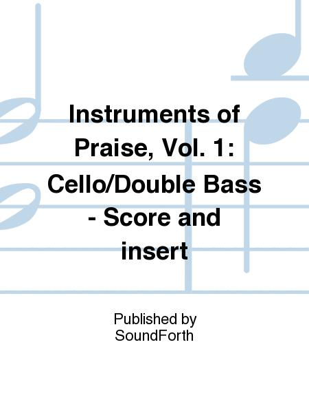Instruments of Praise, Vol. 1: Cello/Double Bass - Score and insert