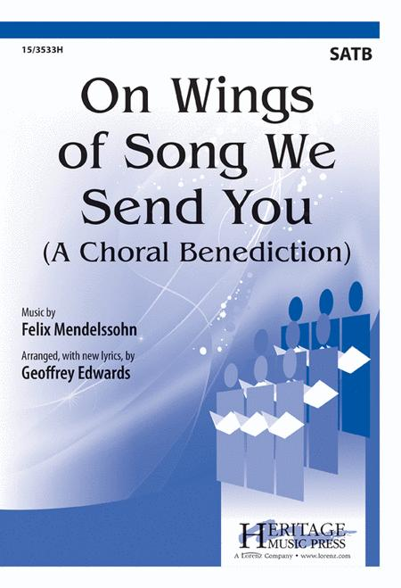 On Wings of Song We Send You