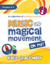 Music and Magical Movement, Oh My