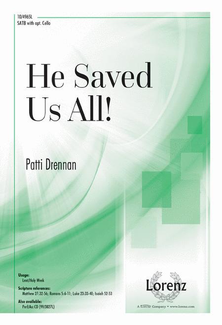 He Saved Us All!
