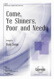 Come, Ye Sinners, Poor and Needy