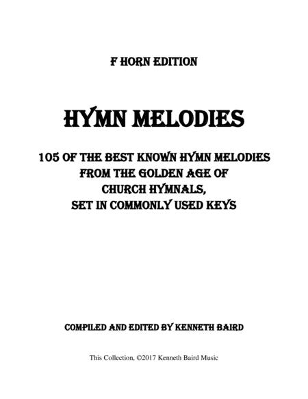Hymn Melodies – F Edition: 105 of the Best-Known Hymn Melodies from the Golden Age of Hymnals, Set in Commonly Used Keys