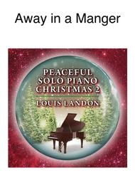 Away in a Manger - Traditional Christmas - Louis Landon - Solo Piano