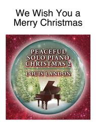 We Wish You a Merry Christmas - Traditional Christmas - Louis Landon - Solo Piano