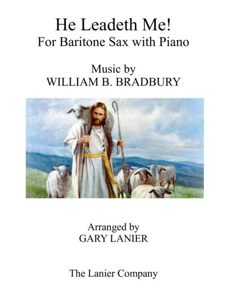 HE LEADETH ME (Duet – Baritone Sax & Piano with Score/Part)
