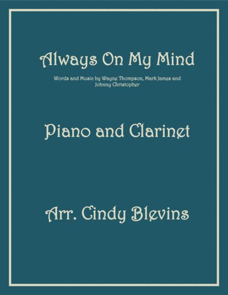 Always On My Mind, arranged for Piano and Bb Clarinet