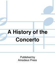 A History of the Concerto