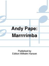 Andy Pape: Marrrrimba