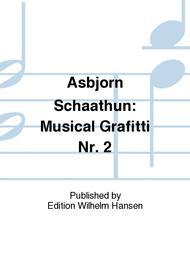 Musical Grafitti Nr. 2
