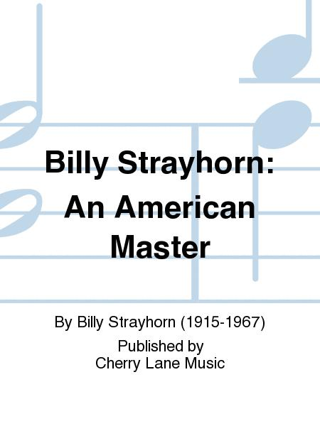 Billy Strayhorn: An American Master