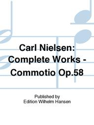 Carl Nielsen: Complete Works - Commotio Op.58