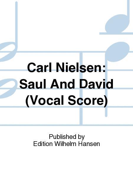 Carl Nielsen: Saul And David (Vocal Score)