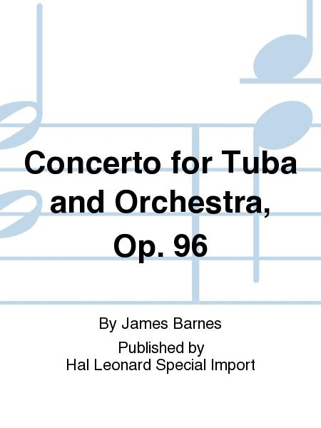 Concerto for Tuba and Orchestra, Op. 96