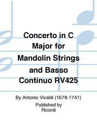 Concerto in C Major for Mandolin Strings and Basso Continuo RV425