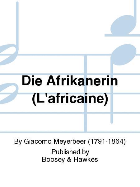 Die Afrikanerin (L'africaine)