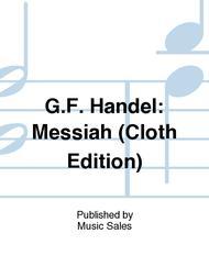 G.F. Handel: Messiah (Cloth Edition)