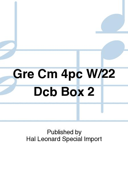 Gre Cm 4pc W/22 Dcb Box 2