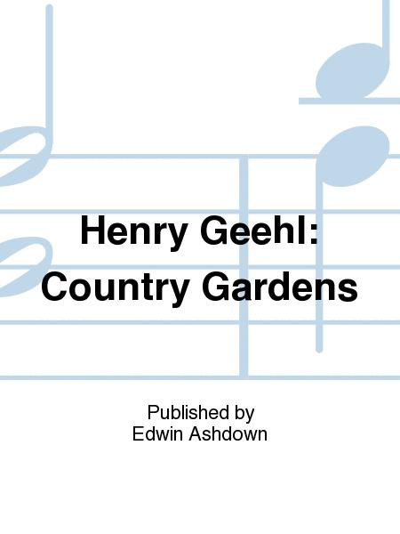Henry Geehl: Country Gardens