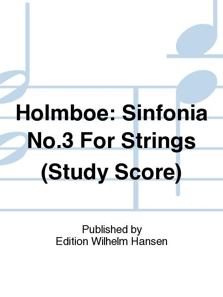 Sinfonia No. 3 For Strings