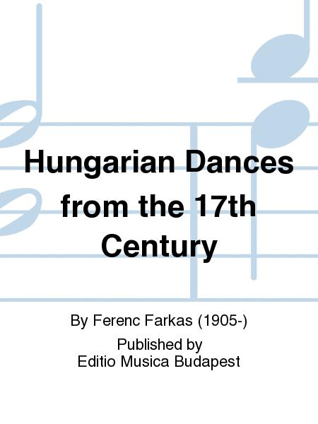 Hungarian Dances from the 17th Century