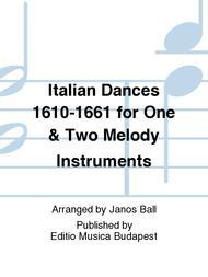 Italienische Tanze 1610-1660 fur ein und zwei Me