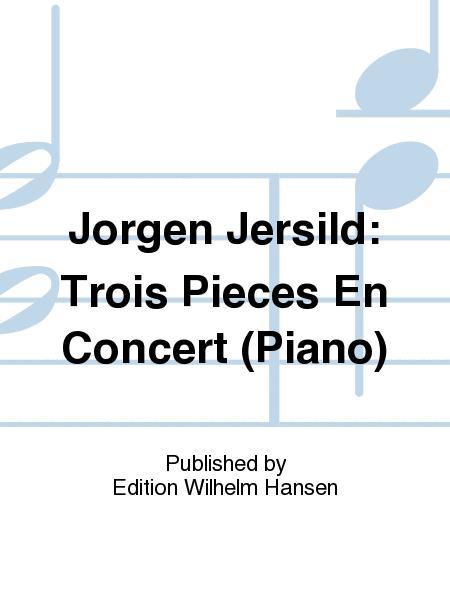 Trois Pieces En Concert