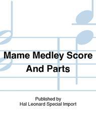 Mame Medley