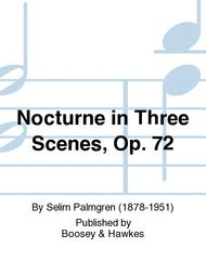 Nocturne in Three Scenes, Op. 72