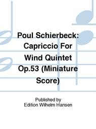 Capriccio For Wind Quintet Op. 53