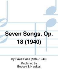 Seven Songs, Op. 18 (1940)