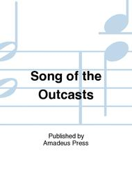Song of the Outcasts