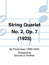 String Quartet No. 2, Op. 7 (1925)