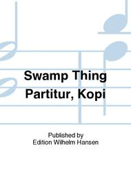 Swamp Thing Partitur, Kopi