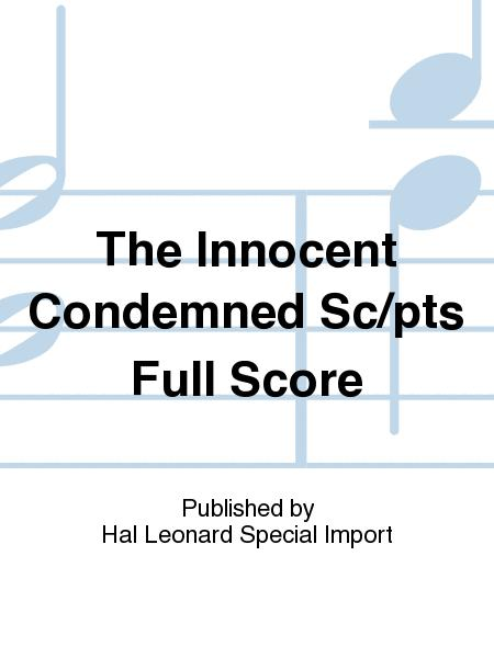 The Innocent Condemned