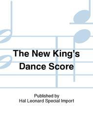The New King's Dances