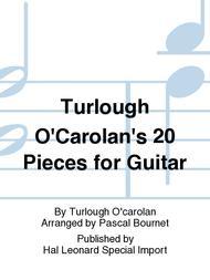 Turlough O'Carolan's 20 Pieces for Guitar