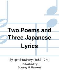Two Poems and Three Japanese Lyrics