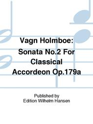 Sonata No. 2 For Classical Accordeon Op. 179a