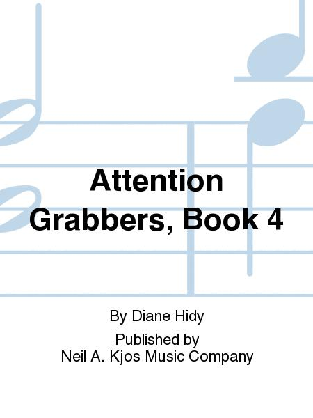 Attention Grabbers, Book 4