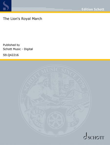 The Lion's Royal March