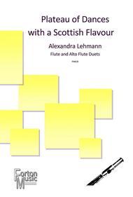 Plateau of Dances with a Scottish Flavour