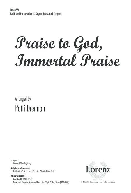 Praise to God, Immortal Praise