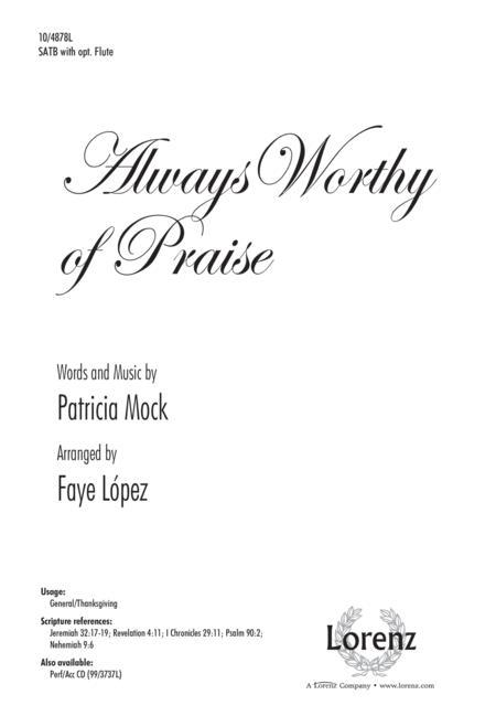 Always Worthy of Praise