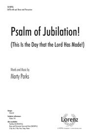 Psalm of Jubilation!