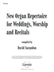 New Organ Repertoire for Weddings, Worship, Recitals