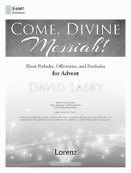 Come, Divine Messiah!
