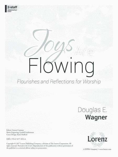 Joys Are Flowing