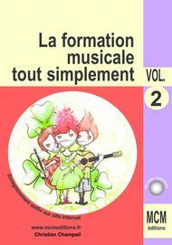 La Formation Musicale Tout Simplement Volume 2