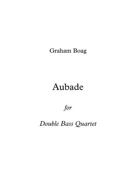 Aubade for Double Bass Quartet